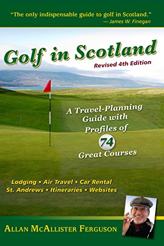 Golf-in-Scotland-A-Travel-Planning-Guide-with-Profiles-of-74-Great-Courses-0