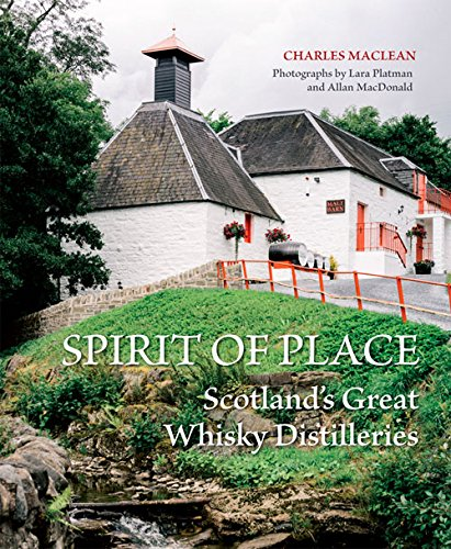 Spirit-of-Place-Scotlands-Great-Whisky-Distilleries-0