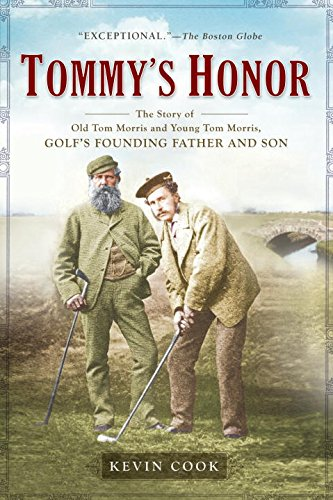 Tommys-Honor-The-Story-of-Old-Tom-Morris-and-Young-Tom-Morris-Golfs-Founding-Father-and-Son-0
